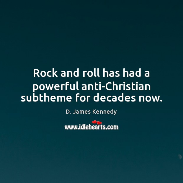 Rock and roll has had a powerful anti-Christian subtheme for decades now. Image