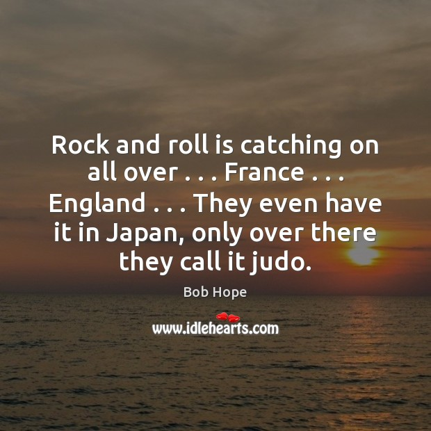 Image, Rock and roll is catching on all over . . . France . . . England . . . They even
