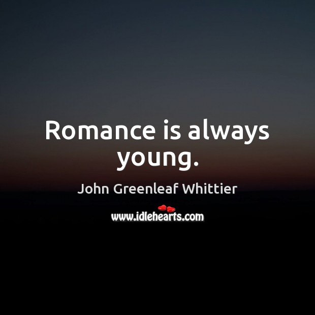 Romance is always young. Image