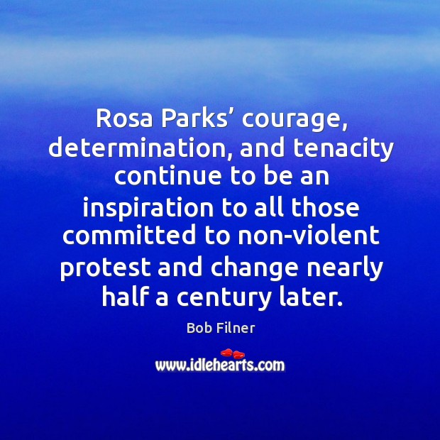Image, Rosa parks' courage, determination, and tenacity continue
