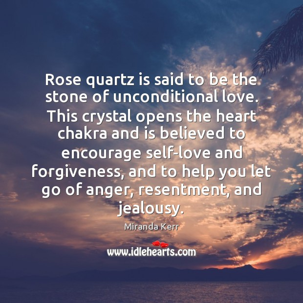 Rose quartz is said to be the stone of unconditional love. This Unconditional Love Quotes Image