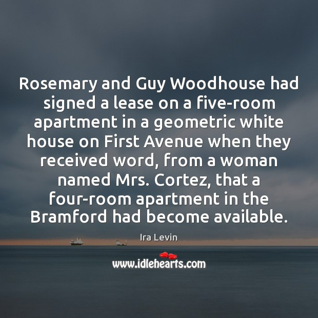 Image, Rosemary and Guy Woodhouse had signed a lease on a five-room apartment