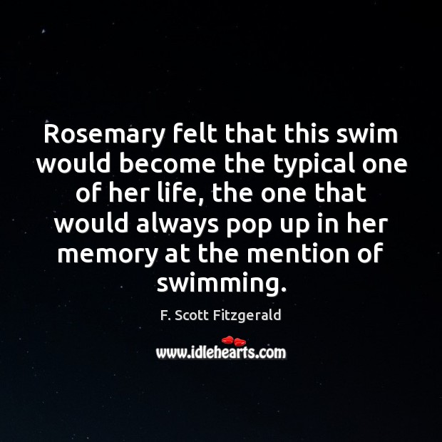 Rosemary felt that this swim would become the typical one of her Image