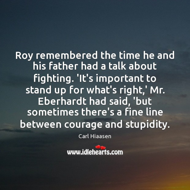 Image, Roy remembered the time he and his father had a talk about