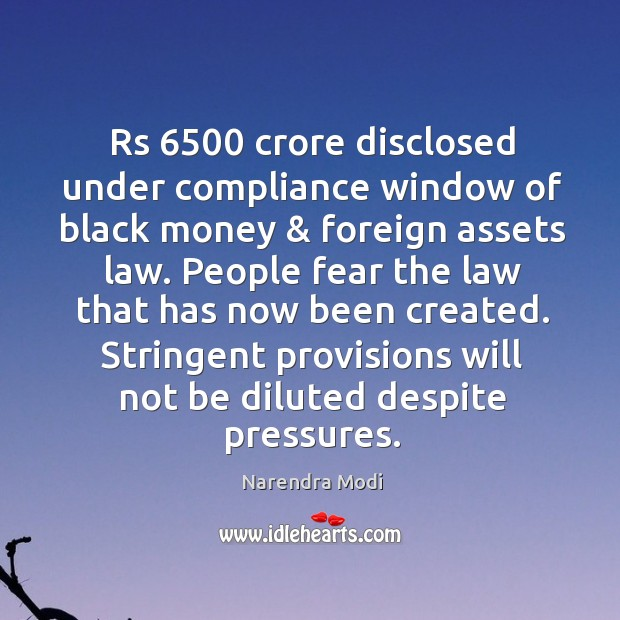 Image, Rs 6500 crore disclosed under compliance window of black money & foreign assets law.