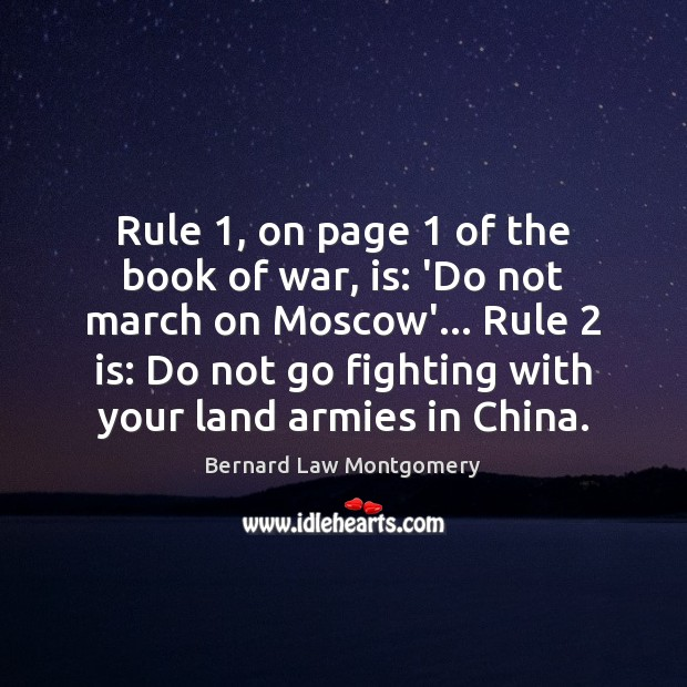 Image, Rule 1, on page 1 of the book of war, is: 'Do not march