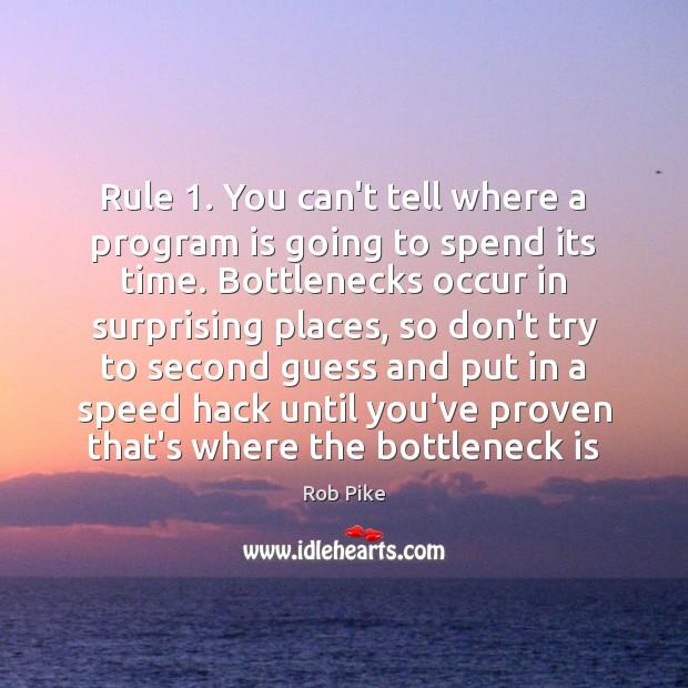 Picture Quotes About Bottlenecks