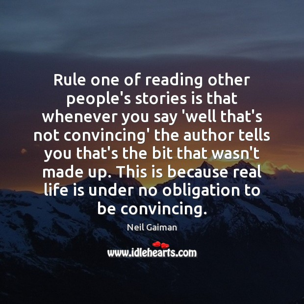 Rule one of reading other people's stories is that whenever you say Image