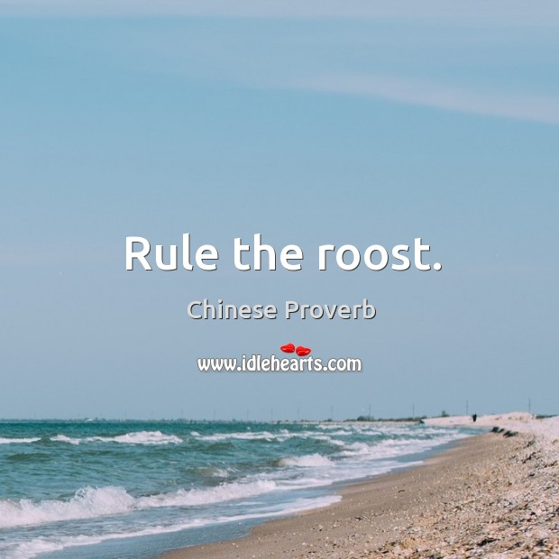 Image, Rule the roost.