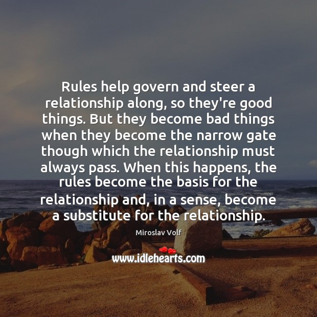 Rules help govern and steer a relationship along, so they're good things. Image