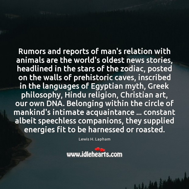 Image, Rumors and reports of man's relation with animals are the world's oldest