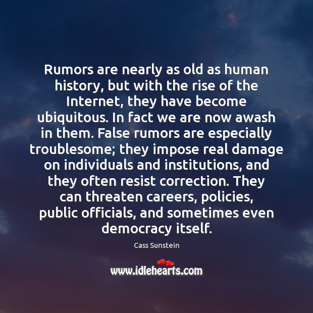 Image, Rumors are nearly as old as human history, but with the rise