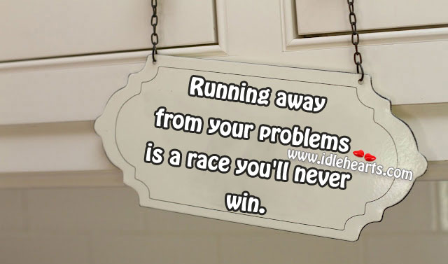 Running away from your problems Image