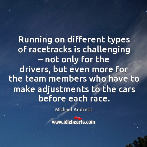 Running on different types of racetracks is challenging – not only for the drivers Image