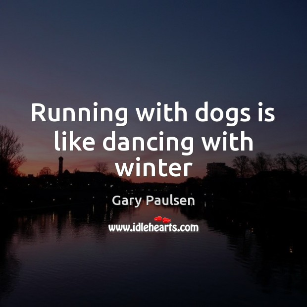 Running with dogs is like dancing with winter Image