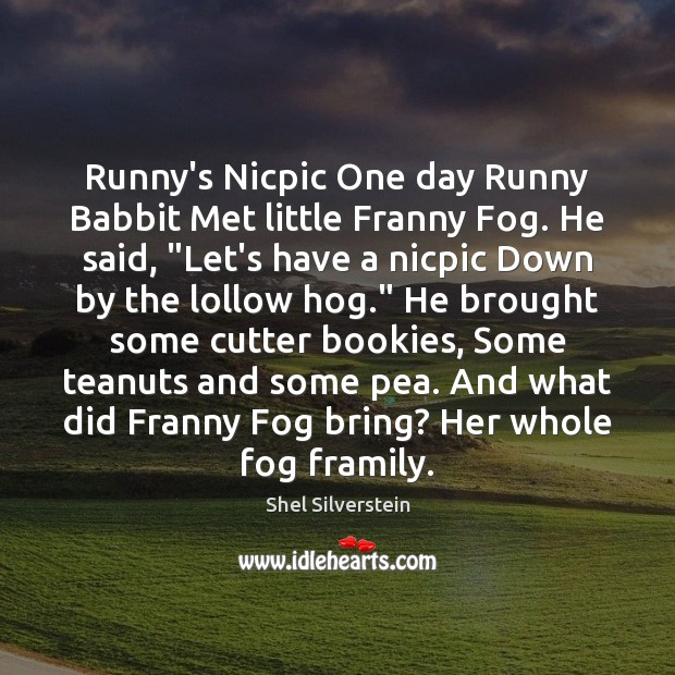 """Runny's Nicpic One day Runny Babbit Met little Franny Fog. He said, """" Image"""