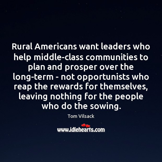 Rural Americans want leaders who help middle-class communities to plan and prosper Image