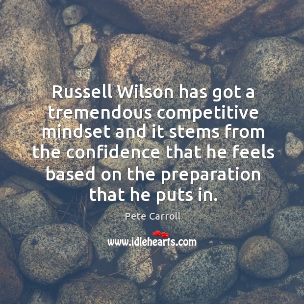 Russell Wilson has got a tremendous competitive mindset and it stems from Image