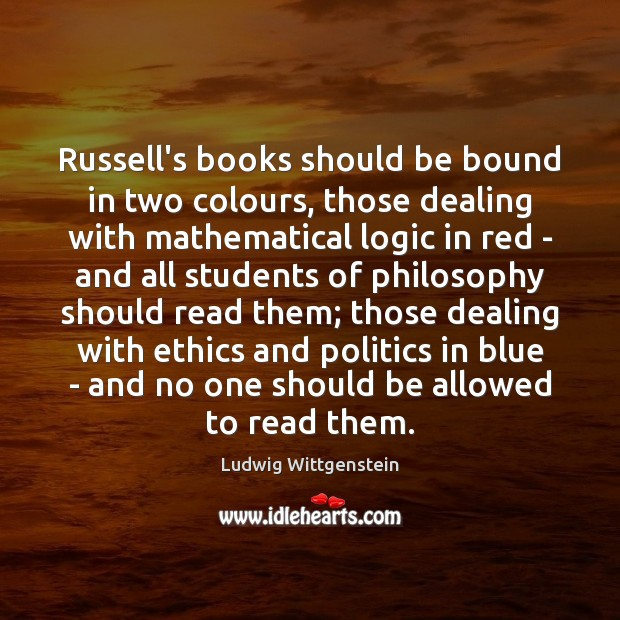 Image, Russell's books should be bound in two colours, those dealing with mathematical