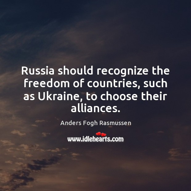 Image, Russia should recognize the freedom of countries, such as Ukraine, to choose