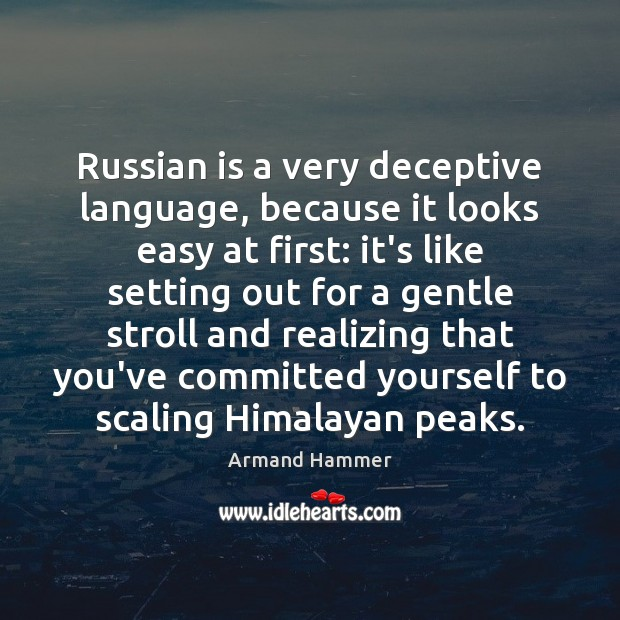 Image, Russian is a very deceptive language, because it looks easy at first: