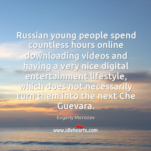 Russian young people spend countless hours online downloading videos and having a Image