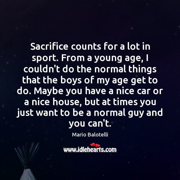 Sacrifice counts for a lot in sport. From a young age, I Image