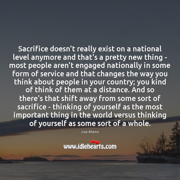 Sacrifice doesn't really exist on a national level anymore and that's a Image