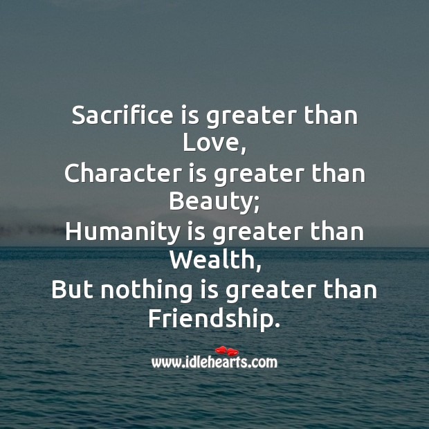 Sacrifice is greater than love Friendship Day Messages Image