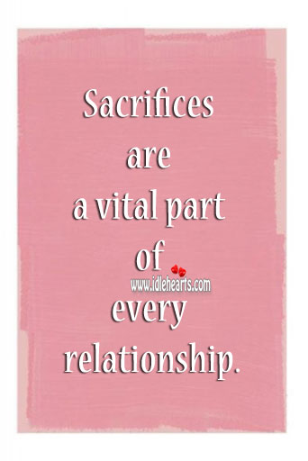 Image, Sacrifices are a vital part of every relationship.