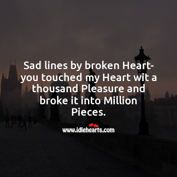 Sad lines by broken heart Sad Messages Image