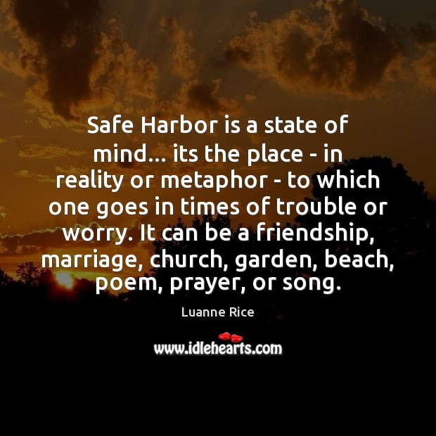 Safe Harbor is a state of mind… its the place – in Image