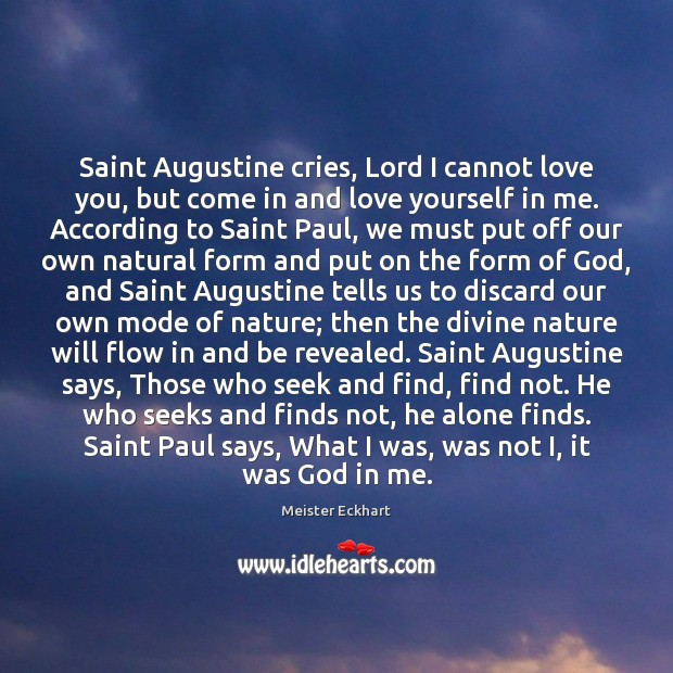 Image, Saint Augustine cries, Lord I cannot love you, but come in and