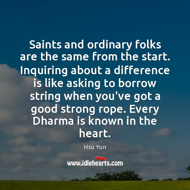 Saints and ordinary folks are the same from the start. Inquiring about Image