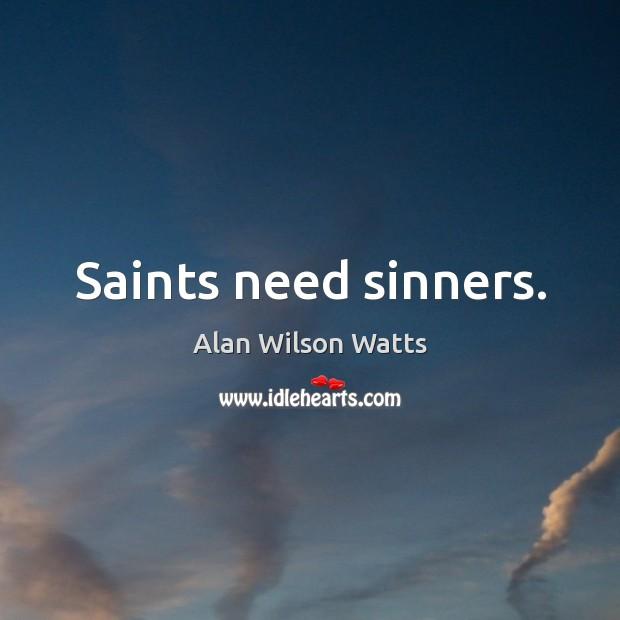 Image, Saints need sinners.
