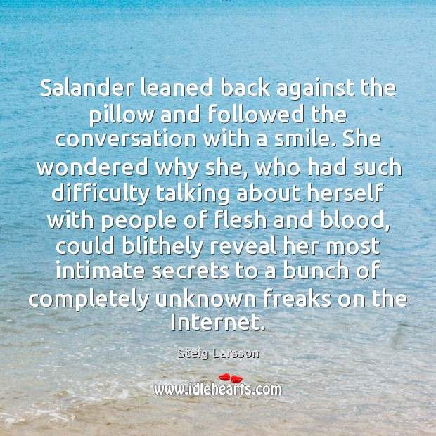 Salander leaned back against the pillow and followed the conversation with a Image