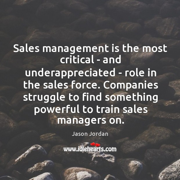 Image, Sales management is the most critical – and underappreciated – role in