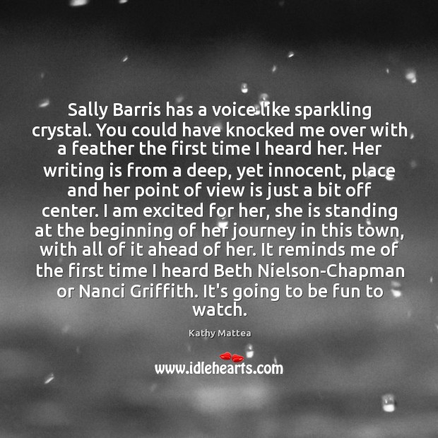 Image, Sally Barris has a voice like sparkling crystal. You could have knocked