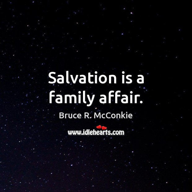 Salvation is a family affair. Image