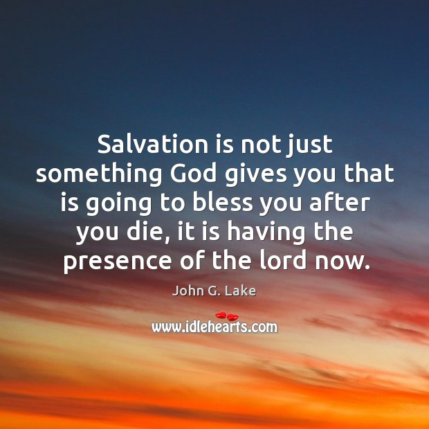 Salvation is not just something God gives you that is going to Image