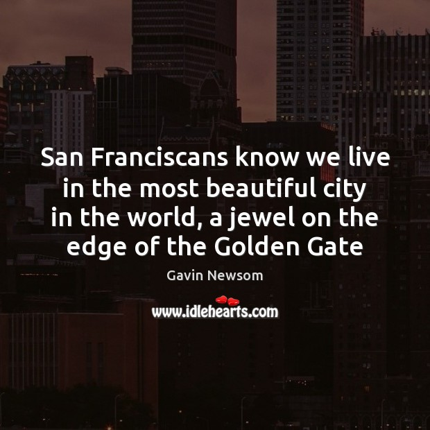 San Franciscans know we live in the most beautiful city in the Image