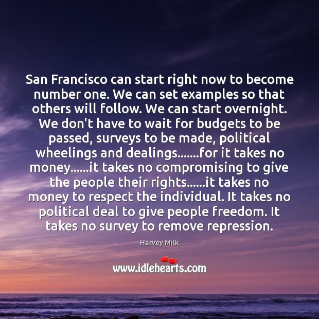 San Francisco can start right now to become number one. We can Image