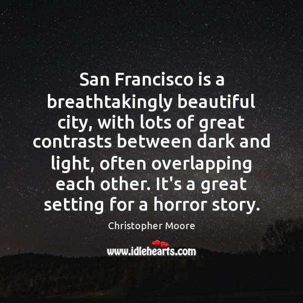 Image, San Francisco is a breathtakingly beautiful city, with lots of great contrasts