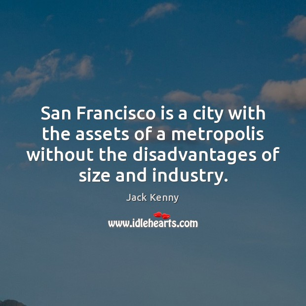 San Francisco is a city with the assets of a metropolis without Image