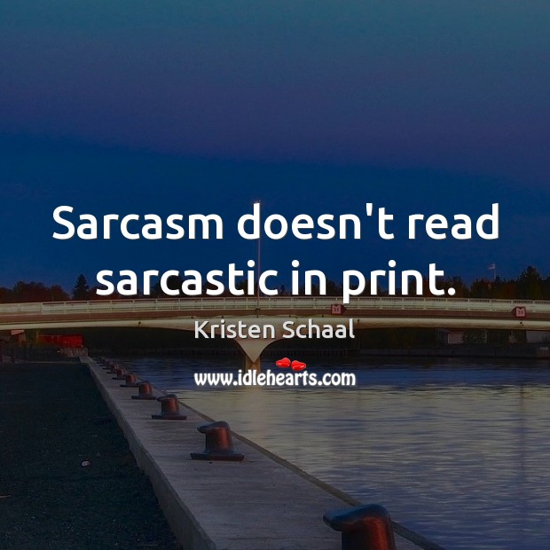 Picture Quote by Kristen Schaal