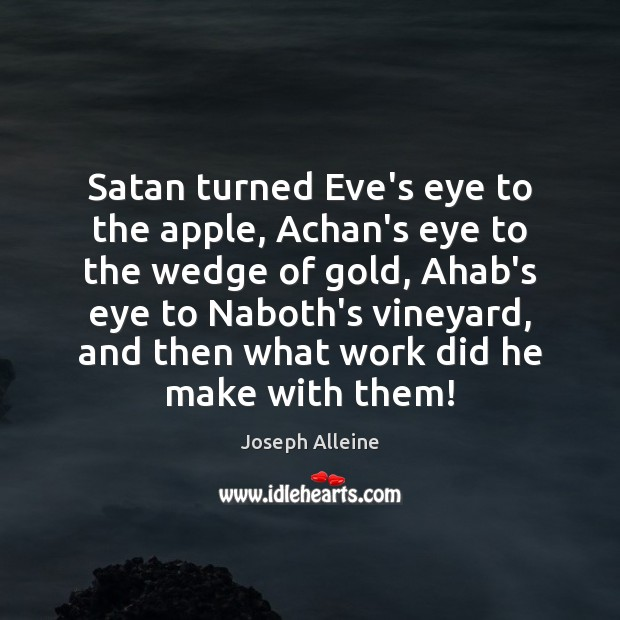 Image, Satan turned Eve's eye to the apple, Achan's eye to the wedge