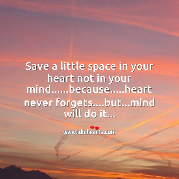 Save a little space in your heart Image