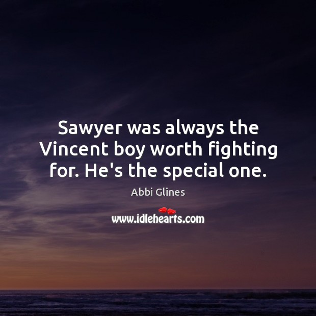 Image, Sawyer was always the Vincent boy worth fighting for. He's the special one.