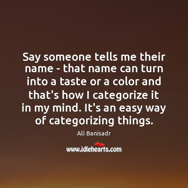 Image, Say someone tells me their name – that name can turn into
