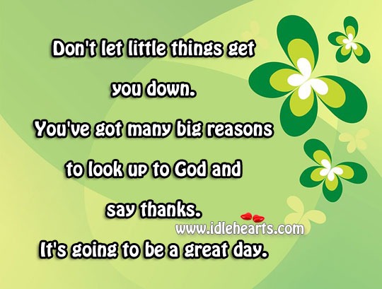 Big, Day, Down, God, Great, Little, Look